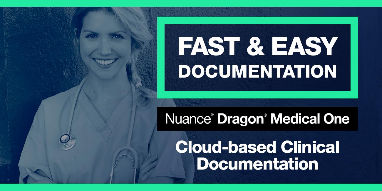 Fast & Easy Documentation - Dragon Medical One